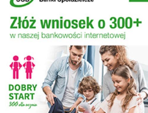 Dobry start – złóż wniosek w naszej bankowości elektronicznej