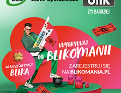 BLIKOMANIA dla klientów Banku Spółdzielczego w Połczynie Zdroju Rekordowa pula nagród, ponad 2 mln zł do wygrania